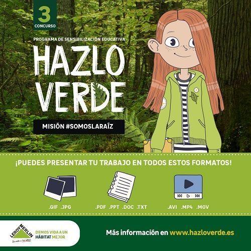 Concurso escolar Hazlo Verde: Misión Somoslaraíz