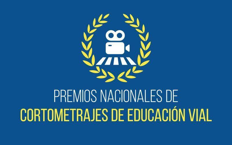 Premios Nacionales de Cortometrajes de Educación Vial