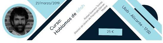 HABLAMOS DE TDAH con Rafael Guerrero Tomás: eventos educativos de marzo