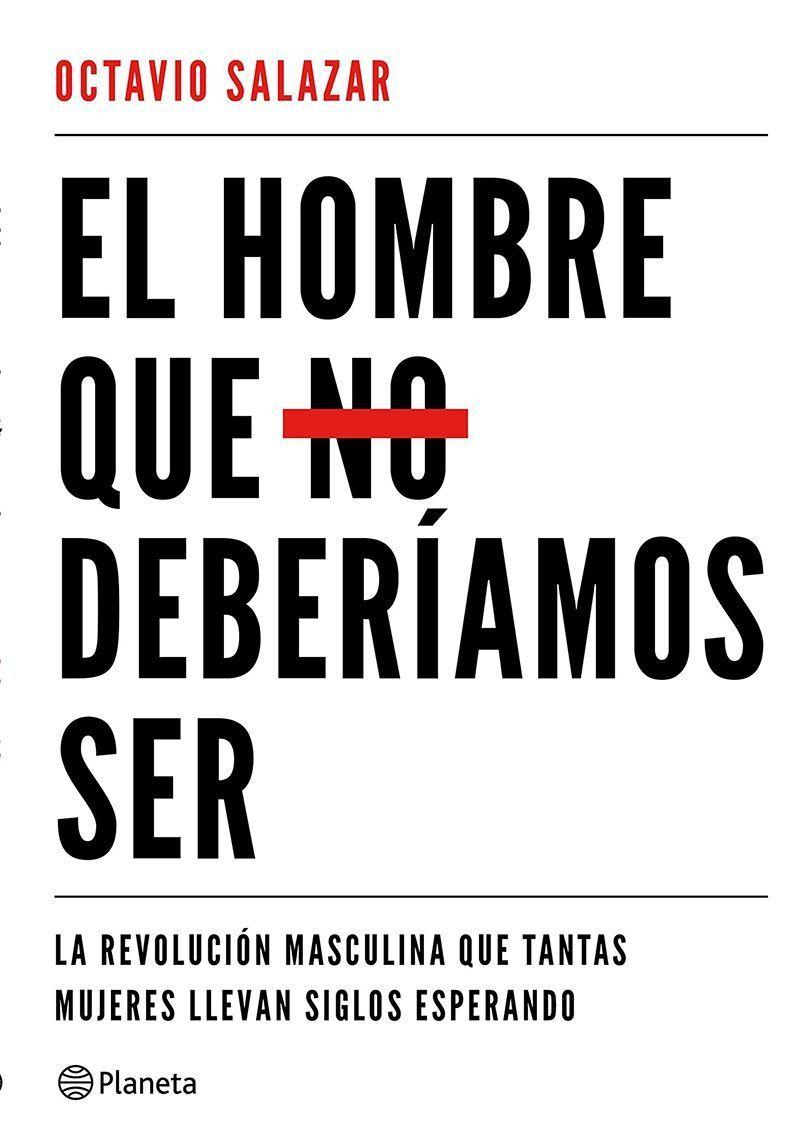 El hombre que no deberíamos ser - Libros feminismo