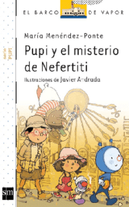 Pupi y el misterio de Nefertiti: libro sobre la amistad y el compañerismo