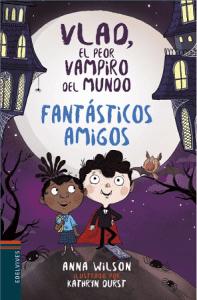 Fantásticos amigos: libro sobre el compañerismo y la amistad