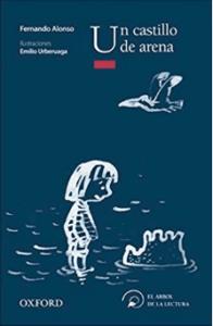 Un castillo en la arena: libro sobre la amistad y el compañerismo