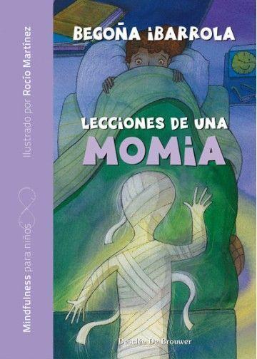 Lecciones de una momia cuentos mindfulness niños