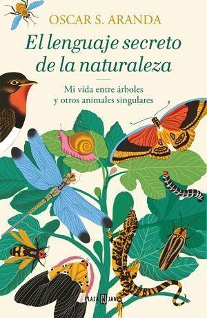 El lenguaje secreto de la naturaleza libro