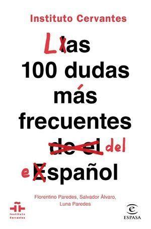 Las 100 dudas más frecuentes del español libros ortografía