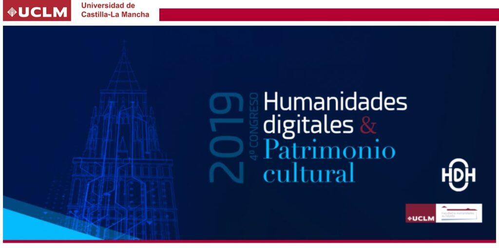 IV Congreso de Humanidades Digitales y Patrimonio Cultural