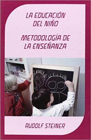 La Educación del niño, metodología de enseñanza