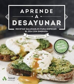 Aprende a desayunar Libros sobre alimentación saludable