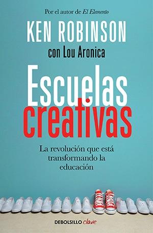Escuelas creativas ebooks imprescindibles sobre educación