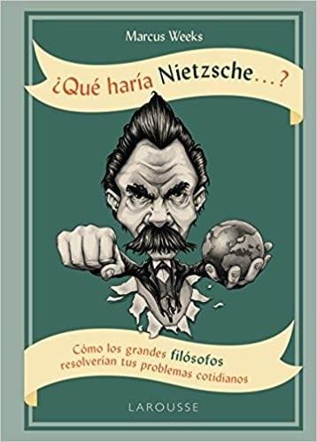 Libro '¿Qué haría Nietzsche?'
