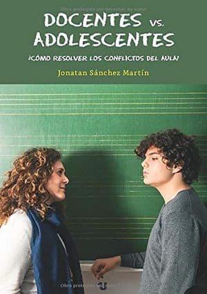 Docentes vs adolescentes libros conflictos aula