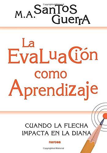 La Evaluación como Aprendizaje libros evaluación