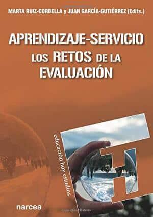 Aprendizaje-servicio: Los retos de la evaluación