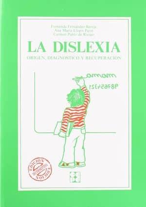 La dislexia: origen, diagnóstico y recuperación