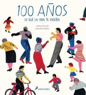 100 años: lo que la vida te enseña