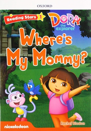 Dora the explorer. Where's My Mommy?