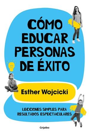 Cómo educar a personas de éxito Libros 2020
