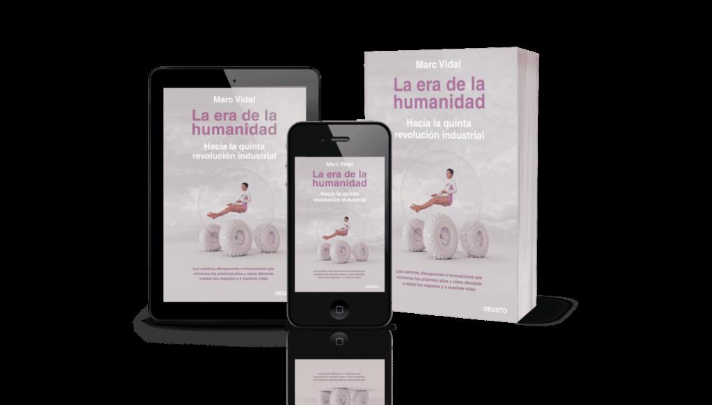 La era de la humanidad Marc Vidal