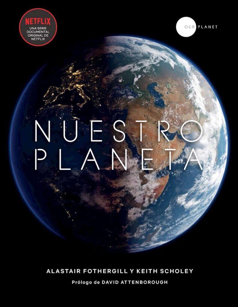 Nuestro planeta documental netflix