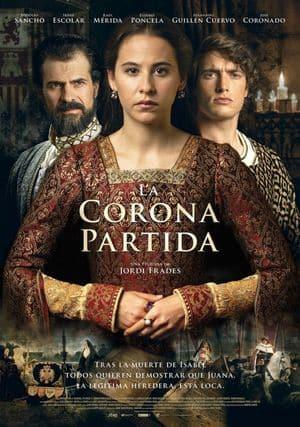La corona partida películas historia España
