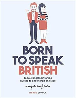 Born to speak english libros divertidos para aprender inglés