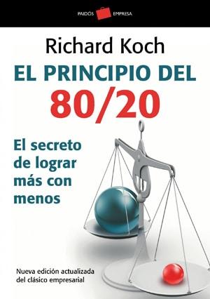 El principio 80/20: El secreto de lograr más con menos Libros gestión del tiempo