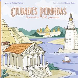 Ciudades perdidas. novedades editoriales de febrero