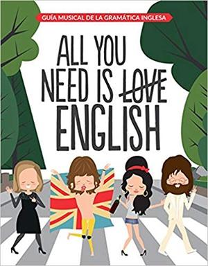 All you need is English - libros divertidos para aprender inglés