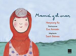 Mamá y el mar - cuento infantil