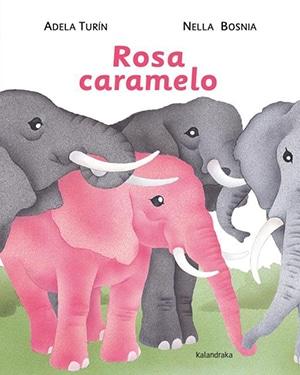Rosa Caramelo - cuentos igualdad