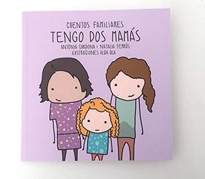 Tengo dos mamás - cuentos familiares