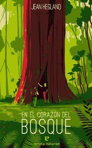 En el corazón del bosque novedades editoriales abril