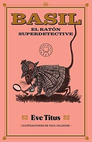 Basil, el ratón superdetective lecturas mayo