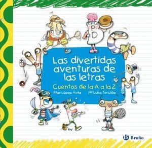 Las divertidas aventuras de las letras Libros para aprender a leer