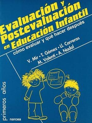 Evaluación y postevaluación en Educación Infantil: cómo evaluar y qué hacer después