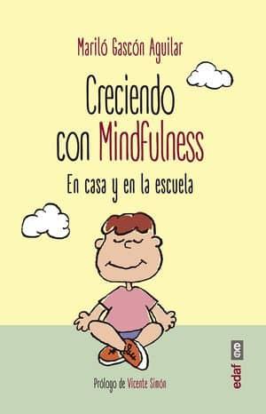 Creciendo con mindfulness: en casa y en la escuela