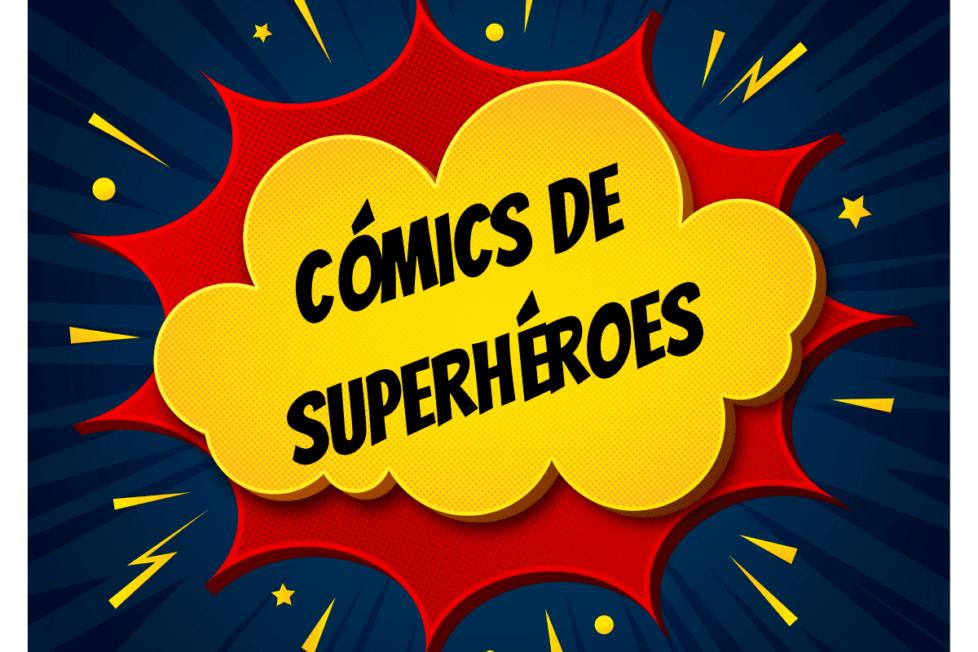 Cómics de superhéroes