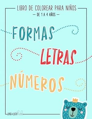 Libro de colorear para niños: formas, letras y números