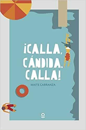 Calla, Cándida, Calla - novela romántica para adolescentes