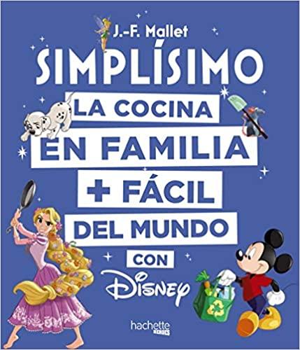 Disney Simplísimo Libros de recetas para cocinar