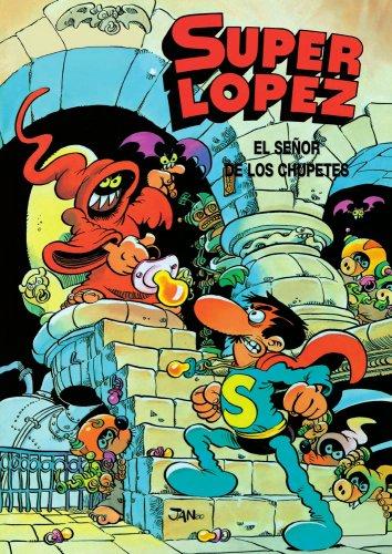 Superlópez. El señor de los Chupetes  - cómics de toda la vida