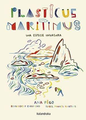 Plasticus Maritimus, una especie invasora