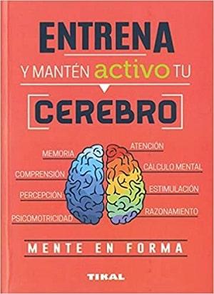 Entrena y mantén activo tu cerebro