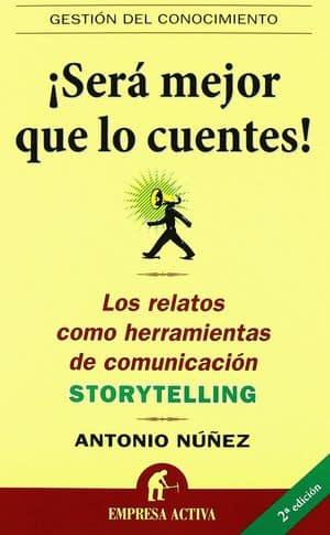 ¡Será mejor que lo cuentes! Libros storytelling y escritura creativa