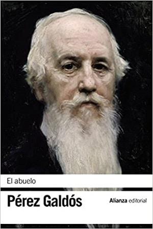 El abuelo - Pérez Galdós