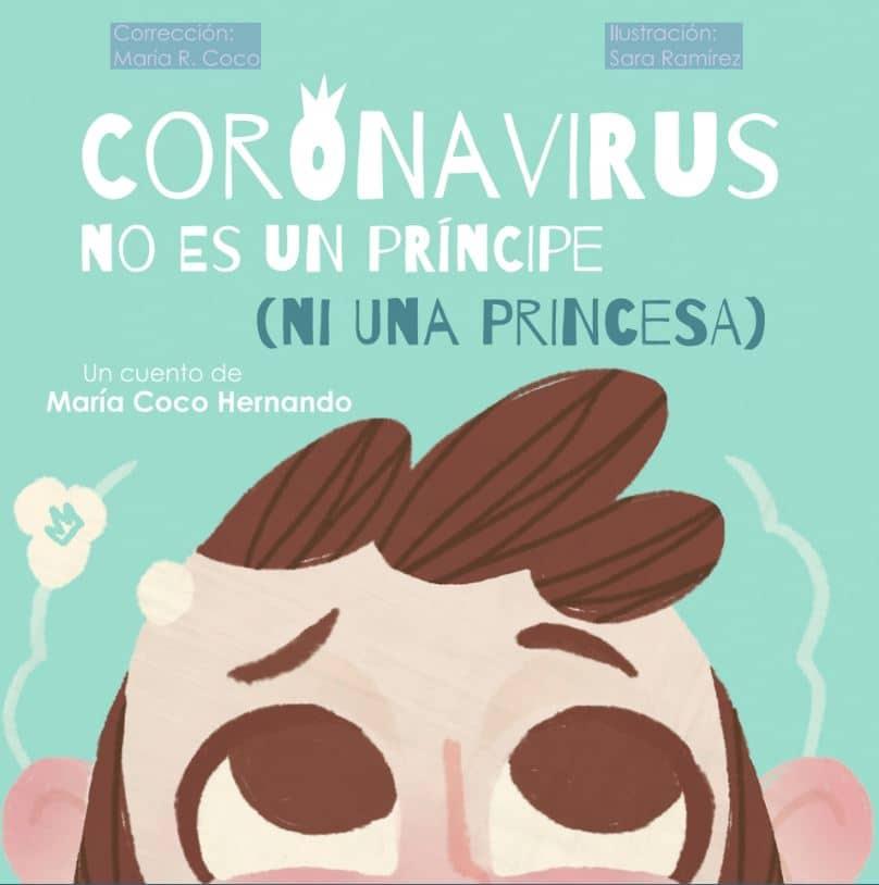 Coronavirus no es un príncipe (ni una princesa) cuentos gratis coronavirus
