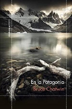 En la Patagonia - Chatwin Libros para viajar a otros mundos