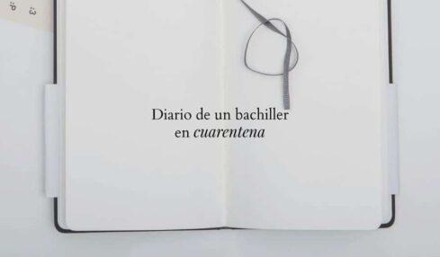 Diario de un bachiller en cuarentena