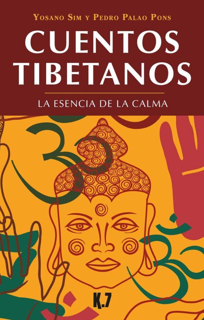 Cuentos tibetanos. La esencia de la calma